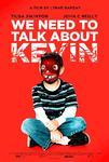 Plakat filmu Musimy porozmawiać o Kevinie